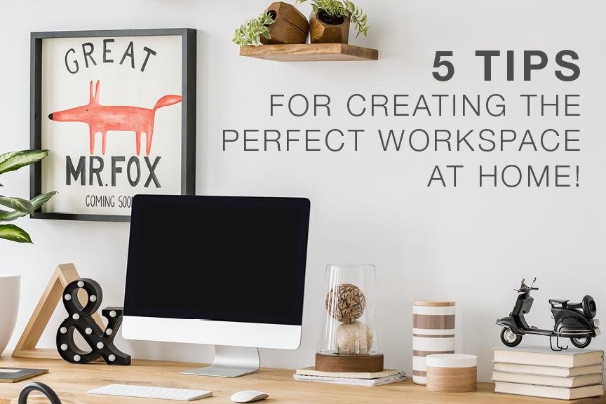 5 نکته برای ایجاد فضای کاری مناسب در خانه